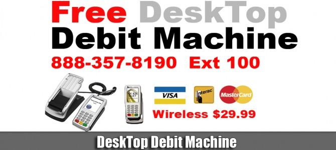 Free DeskTop Debit Machine Toronto