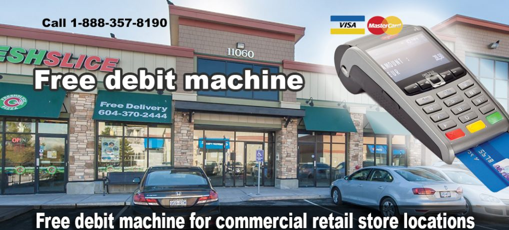 Free debit machine for commercial retail store locations