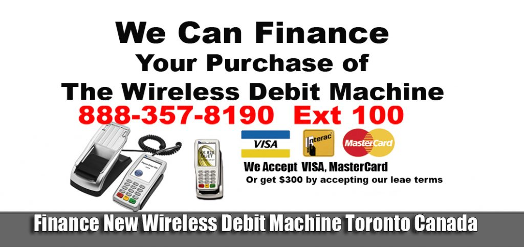POS terminals Toronto $29.99 For the deskTop POS debit Machine $39.99 For Wireless Payment Pro