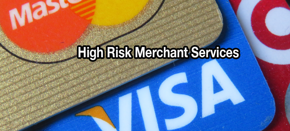 High risk merchant services